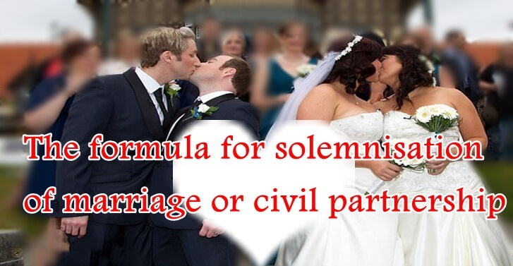 Formula for solemnisation of marriage or civil partnership